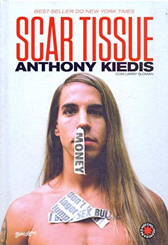 Scar Tissue: As memórias do vocalista do Red Hot Chili Peppers