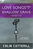 Love Songs from a Shallow Grave (Dr. Siri Mysteries Book 7)