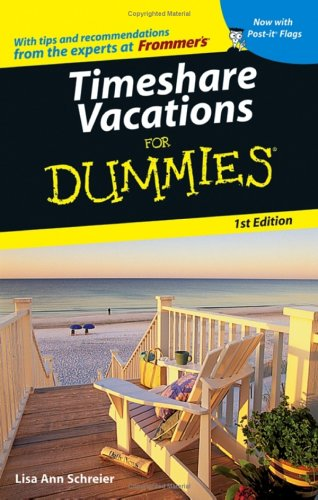 Timeshare Vacations For Dummies (Dummies Travel)