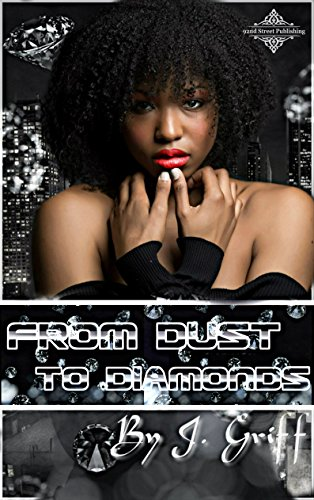 From Dust to Diamonds by [Griff, J.]