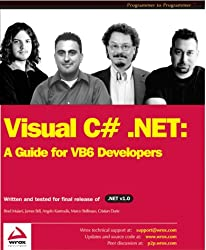 VISUAL C . NET A GUIDE FOR VB6 DEVELOPERS