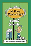 Mr. Pine's Mixed-up Signs, Leonard P. Kessler, Lilian Moore, 1930900031
