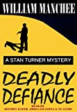 img - for Deadly Defiance (Stan Turner Mysteries) book / textbook / text book