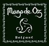 Belfast by Mago De Oz (2004-11-15)