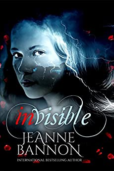 Invisible by [Bannon, Jeanne]