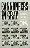 Cannoneers in Gray, Larry J. Daniel, 0817304819