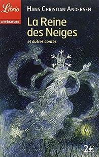 La Reine des Neiges et autres contes par Hans Christian Andersen