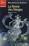 La Reine des Neiges et autres contes par Andersen