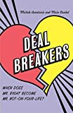 img - for Deal Breakers: When Does Mr. Right Become Mr. Not-On-Your-Life? by Michele Avantario (2005-06-14) book / textbook / text book