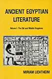 Ancient Egyptian Literature: Ancient Egyptian Literature The Old and Middle Kingdoms v. 1: A Book of Readings (Near Eastern Center, UCLA)