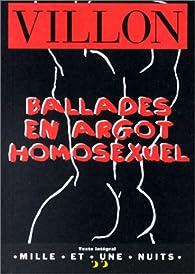 Ballades en argot homosexuel par François Villon