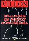 Ballades en argot homosexuel par Villon