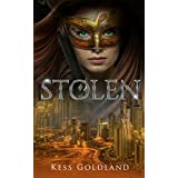 Stolen: The hottest, most exciting new thriller you'll read this year.