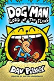 Book cover from Dog Man: Lord of the Fleas: From the Creator of Captain Underpants (Dog Man #5) by Dav Pilkey