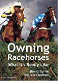 Owning Racehorses: What it's Really Like
