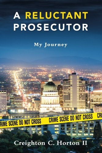 Read Online A Reluctant Prosecutor: My Journey ebook