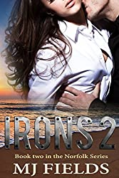 Irons 2: Book two in the Norfolk series