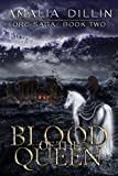 Blood of the Queen (Orc Saga Book 2)