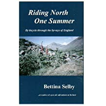 Riding North One Summer