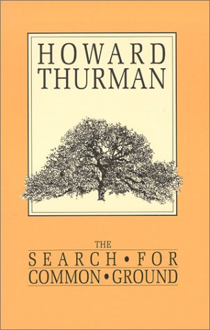 Books : The Search for Common Ground (A Howard Thurman book)