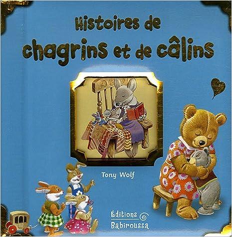 Télécharger en ligne Histoires de chagrins et de câlins pdf, epub