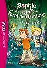Sophie et la Forêt des Ombres 01 - Le roi gobelin par Weatherly