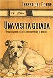 Una Visita Guiada, Teresa del Conde, 1400083362