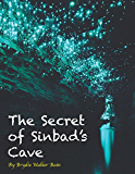 The Secret of Sinbad's Cave (The Natnat Adventures Book 1)