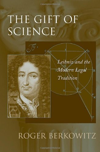 Download The Gift of Science: Leibniz and the Modern Legal Tradition Pdf