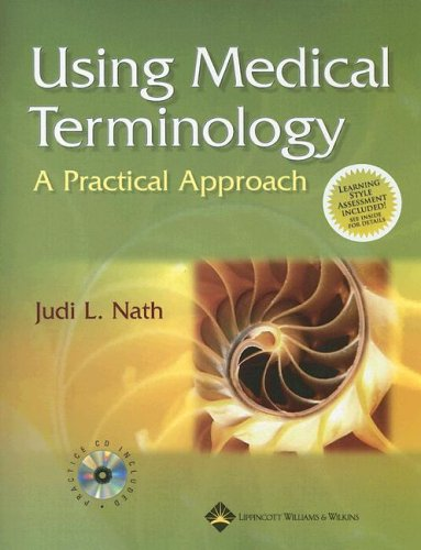 Using Medical Terminology: A Practical Approach: Text and Blackboard Online Course Student Access Code
