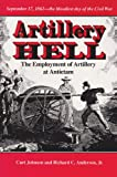 Artillery Hell, Curt Johnson and Richard C. Anderson, 0890966230