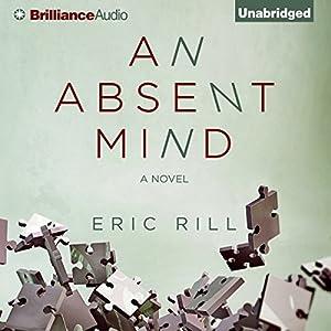 An Absent Mind Audiobook