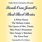 Sarah Orne Jewett's Best Short Stories | Sarah Orne Jewett