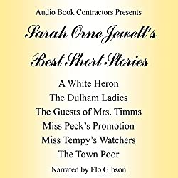 Sarah Orne Jewett's Best Short Stories