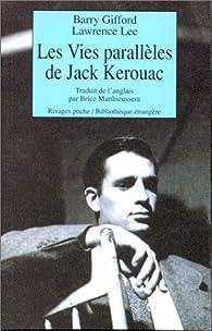 Les vies parallèles de Jack Kerouac par Barry Gifford