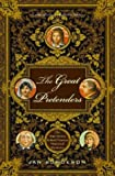 The Great Pretenders: The True Stories Behind Famous Historical Mysteries