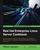 Red Hat Enterprise Linux Server Cookbook