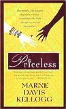 Priceless, Marne Davis Kellogg, 0312932952