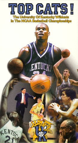 Top Cats! The University of Kentucky Wildcats in the NCAA Basketball Championships [VHS]