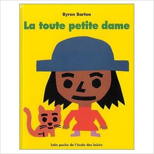Livres La Toute Petite Dame pdf