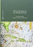 Nuevas Lecturas de la Florida del Inca, Carmen de Mora, Antonio Garrido Arranda, eds., 848489357X