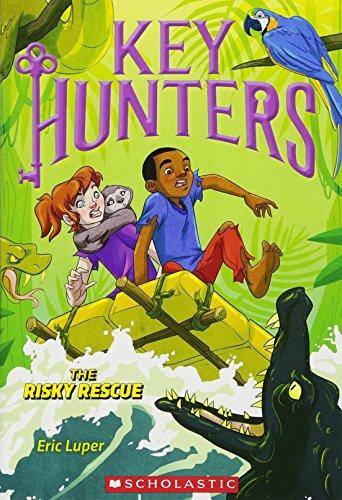(The Risky Rescue (Key Hunters #6))