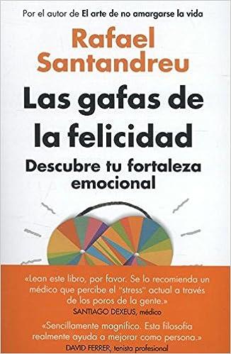 Las Gafas De La Felicidad por Rafael Santandreu epub