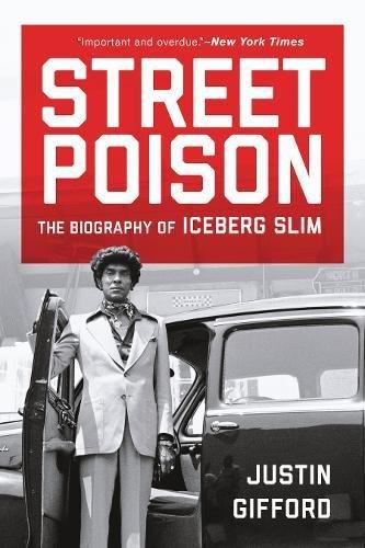 street-poison-the-biography-of-iceberg-slim
