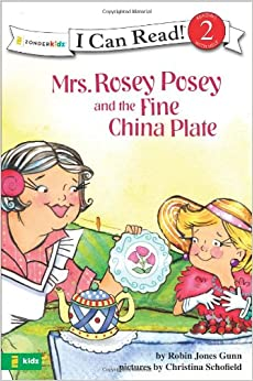 MRS ROSEY POSEY AND THE FINE CHINA PLATE (I Can Read!)