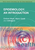 img - for Epidemiology: An Introduction (Social Science for Nurses & the Caring Professions) by Graham Moon (2000-08-01) book / textbook / text book