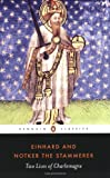 Two Lives of Charlemagne (Penguin Classics), Einhard, Notker the Stammerer, 0140455051