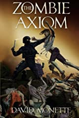 The Zombie Axiom (In the Time of the Dead) (Volume 1) Paperback