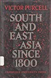 South East Asia since 1800, Purcell, Greg, 0521060079