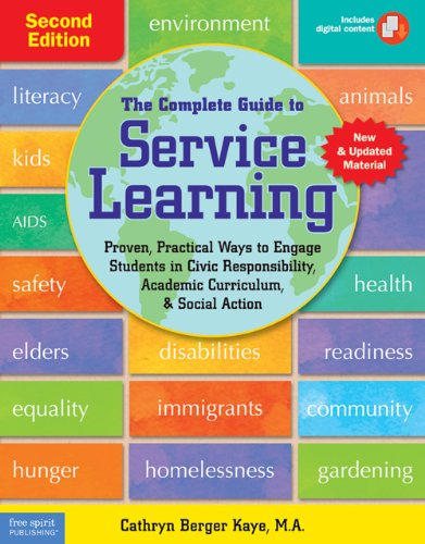- The Complete Guide to Service Learning: Proven, Practical Ways to Engage Students in Civic Responsibility, Academic Curriculum, & Social Action
